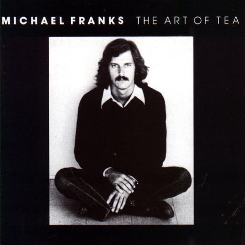 MICHAEL FRANKS_The Art Of Tea
