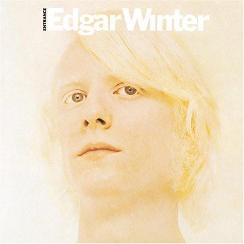 EDGAR WINTER_Entrance