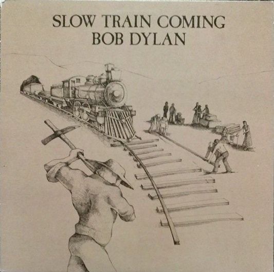 BOB DYLAN_Slow Train Coming _W/Printed Inner Sleeve_