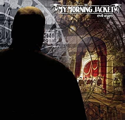 MY MORNING JACKET_Evil Urges _2lp Gatefold - 180 G_