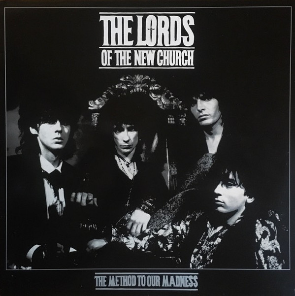 LORDS OF THE NEW CHURCH_The Method To Our Madness