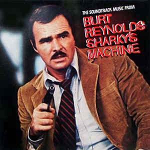 VARIOUS_The Soundtrack Music From Burt Reynolds Sharkys Machine