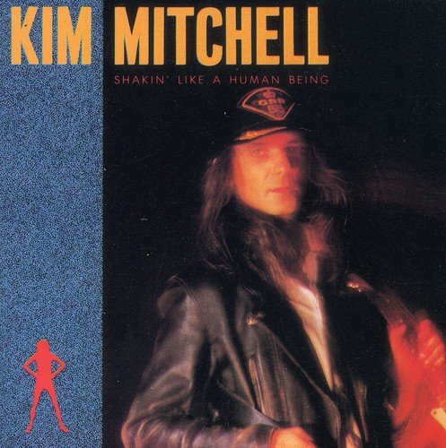 KIM MITCHELL_Shakin Like A Human Being