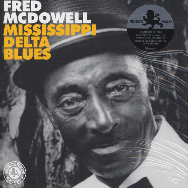 FRED MCDOWELL_Mississippi Delta Blues