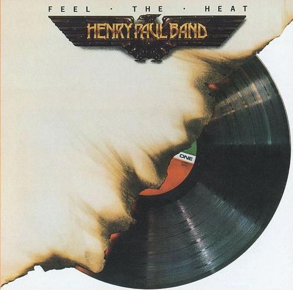 HENRY PAUL BAND_Feel the Heat