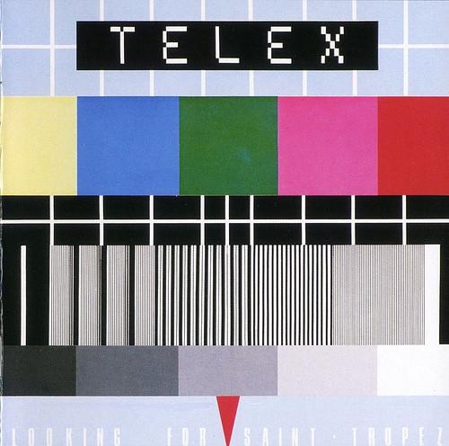 TELEX_Looking For Saint Tropez