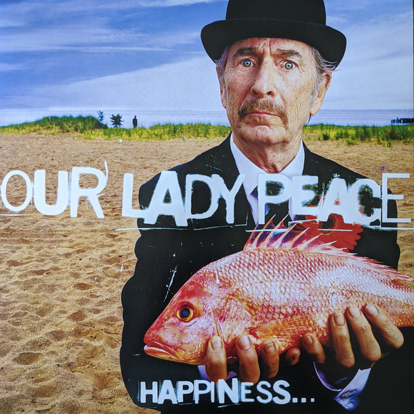 OUR LADY PEACE_Happiness...