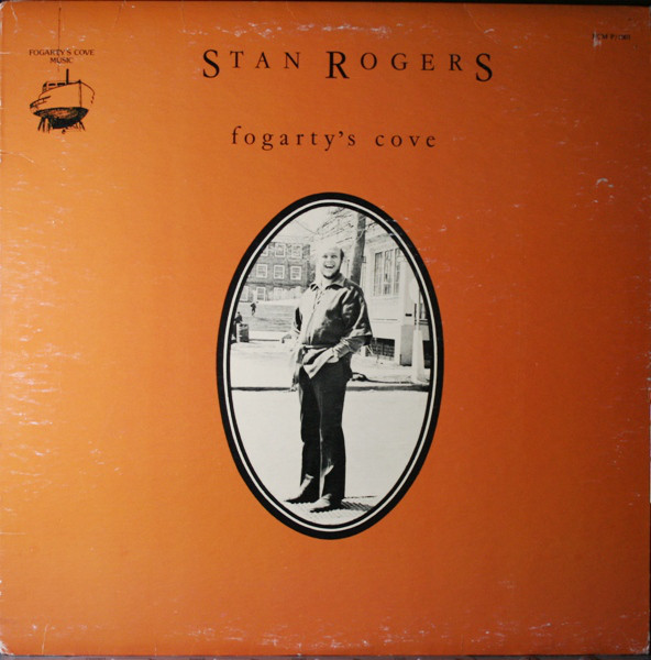 STAN ROGERS_Fogarty's Cove