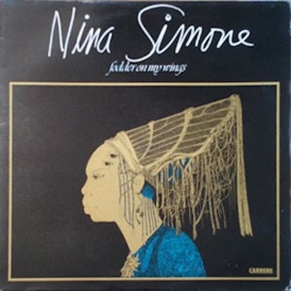 NINA SIMONE_Fodder On My Wings