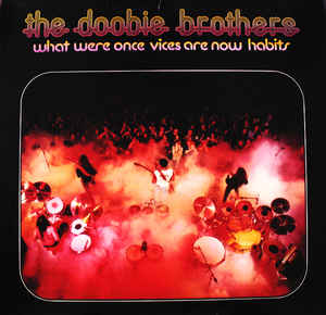 BROTHERS DOOBIE_What Were Once Vices Are Now Habits