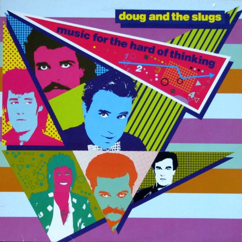 DOUG AND THE SLUGS_Music For The Hard Of Thinking