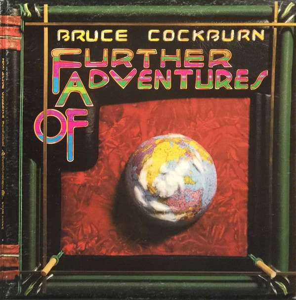 BRUCE COCKBURN_Further Adventures of (gatefold w/ printed inner sleeve)