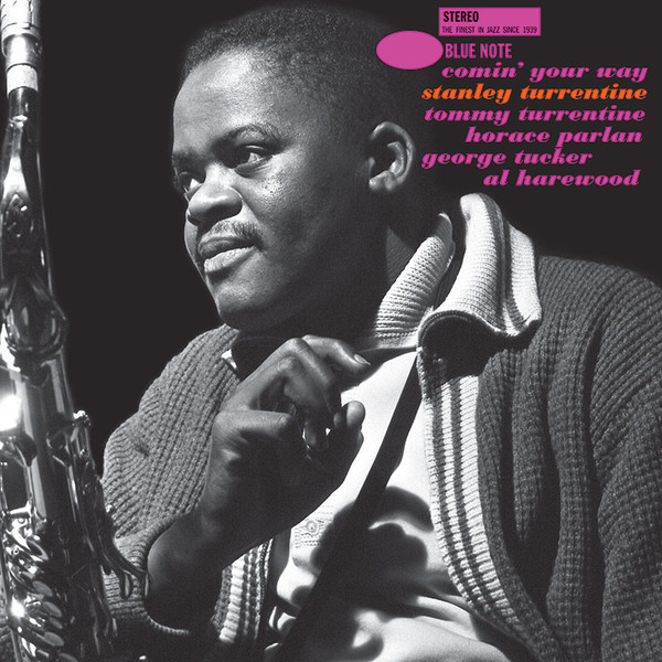 STANLEY TURRENTINE_Comin' Your Way