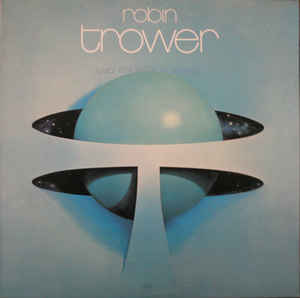 ROBIN TROWER_Twice Removed From Yesterday