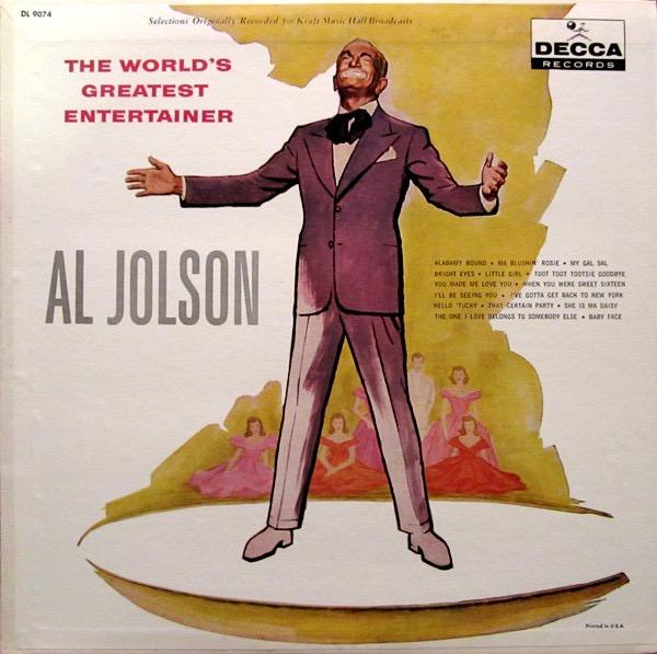 AL JOLSON_The World's Greatest Entertainer