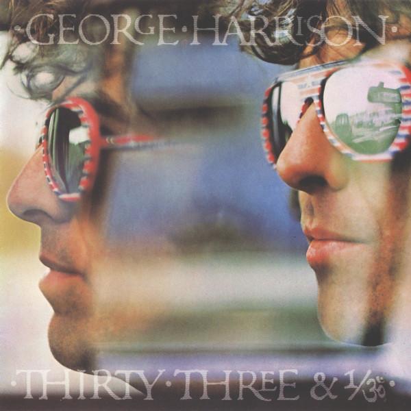 GEORGE HARRISON_Thirty Three And 1/3