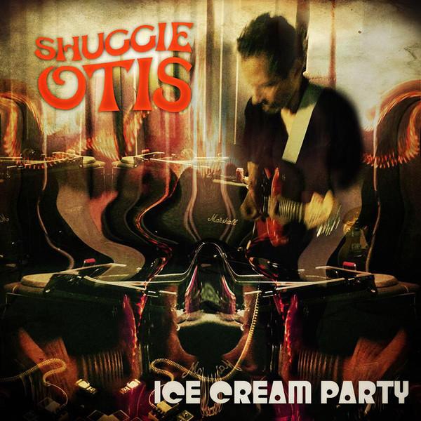 SHUGGIE OTIS_Ice Cream Party