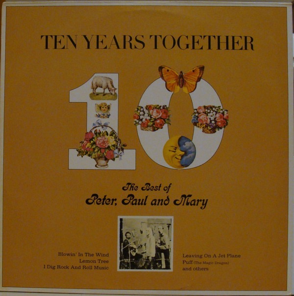 PETER PAUL AND MARY_Ten Years Together
