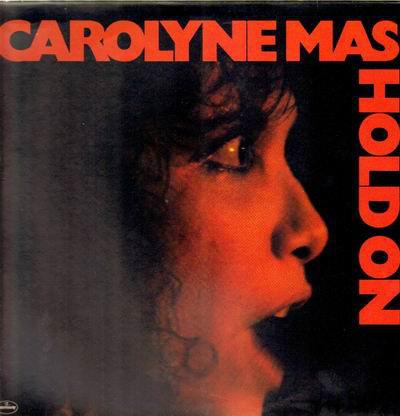CAROLYNE MAS_Hold On