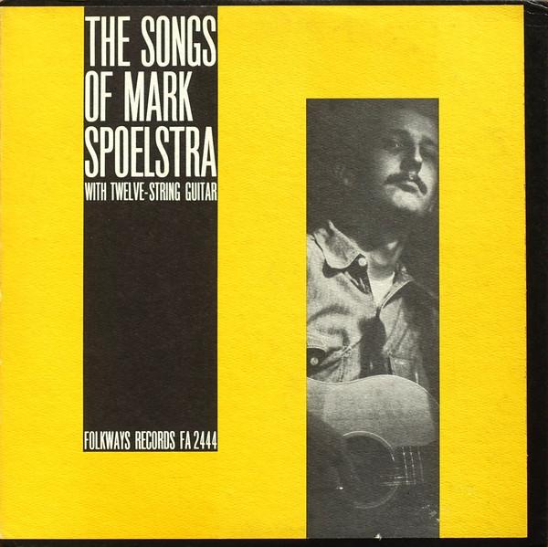 MARK SPOELSTRA_The Songs Of Mark Spoelstra (With Twelve String Guitar)