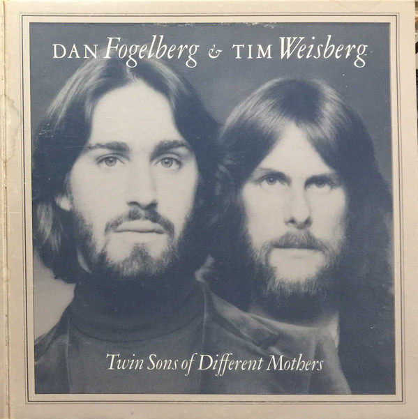DAN FOGELBERG AND TIM WEISBERG_Twin Sons Of Different Mothers