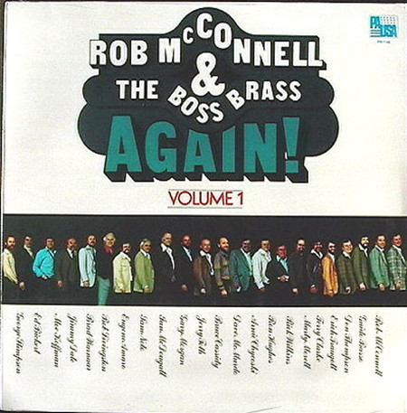 ROB MCCONNELL AND THE BOSS BRASS_Again! Volume 1