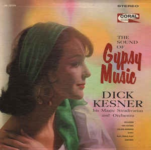 DICK KESNER_The Sound Of Gypsy Music