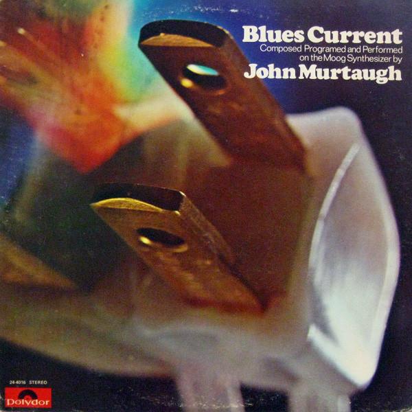 JOHN MURTAUGH_Blues Current