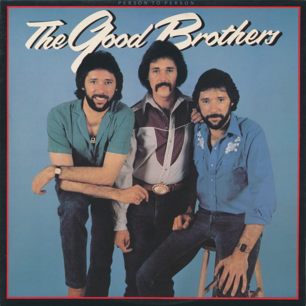 THE GOOD BROTHERS_Person To Person