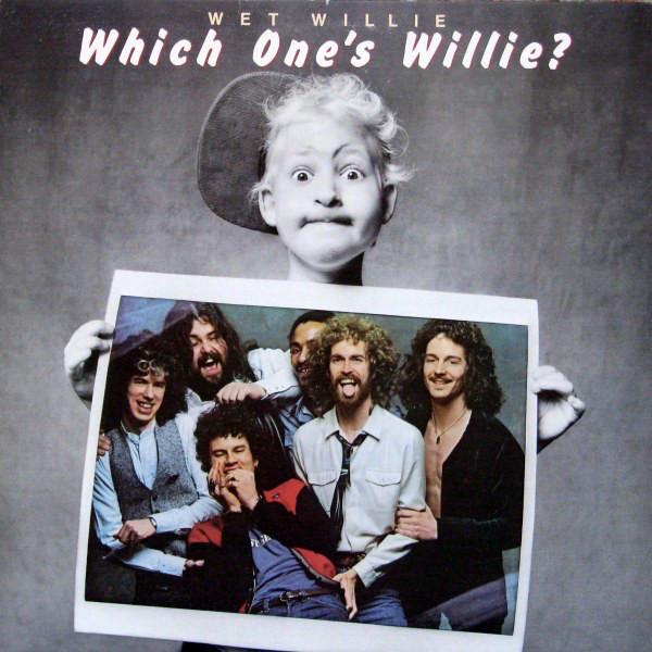 WET WILLIE_Which One's Willie?