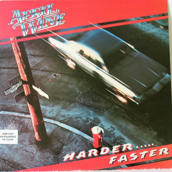 APRIL WINE_Harder.....Faster